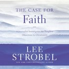 The Case For Faith eAudio