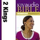 KJV, Audio Bible, Dramatized: 2 Kings, Audio eAudio