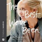 The Best We've Been (The Thatcher Sisters Series) eAudio