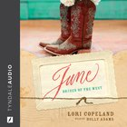 June (Brides Of The West Series) eAudio
