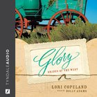 Glory (Brides Of The West Series) eAudio