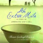 An Extra Mile (Sensible Shoes Series) eAudio