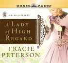 A Lady of High Regard eAudio