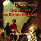 The Secret of Robber's Cave eAudio