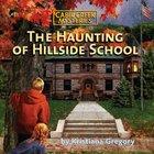 The Haunting of Hillside School eAudio