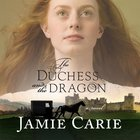 The Duchess and the Dragon eAudio