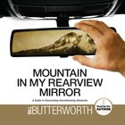 Mountain in My Rearview Mirror eAudio