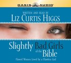 Slightly Bad Girls of the Bible eAudio