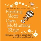 Finding Your Own Mothering Style eAudio