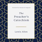 The Preacher's Catechism eAudio