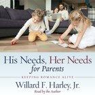 His Needs, Her Needs For Parents eAudio