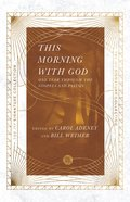 This Morning With God Paperback