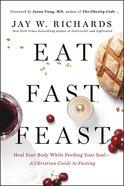Eat, Fast, Feast eBook