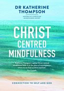 Christ-Centred Mindfulness eBook