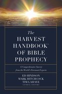 The Harvest Handbook of Bible Prophecy eBook