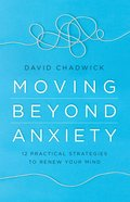Moving Beyond Anxiety eBook