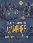Gathered Around the Campfire eBook