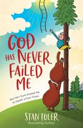 God Has Never Failed Me eBook