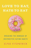 Love to Eat, Hate to Eat eBook