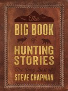 The Big Book of Hunting Stories eBook