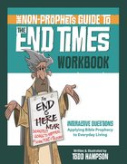 The Non-Prophet's Guide? to the End Times Workbook eBook