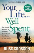 Your Life...Well Spent eBook