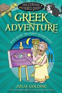 Greek Adventure (Curious Science Quest Series) eBook
