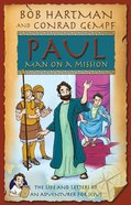 Paul, Man on a Mission eBook