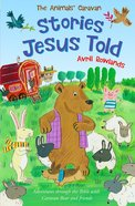 Stories Jesus Told (Animals Caravan Series) eBook
