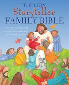 The Lion Storyteller Family Bible Hardback