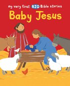 Baby Jesus (My Very First Big Bible Stories Series) Paperback
