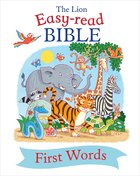 The Lion Easy-Read Bible First Words Hardback