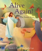 Alive Again!: The Easter Story Paperback
