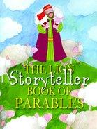 The Lion Storyteller Book of Parables Paperback