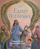 The Easter Witnesses Paperback