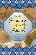 In the Shadow of the Shahs eBook