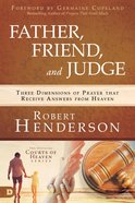 Father, Friend, and Judge eBook