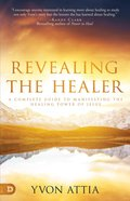 Revealing the Healer eBook