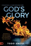 Creating a Habitation For God's Glory eBook