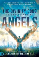 The Divinity Code to Understanding Angels eBook