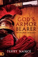 God's Armor Bearer For the Next Generation eBook