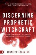 Discerning Prophetic Witchcraft eBook