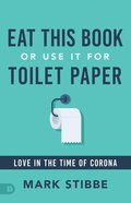 Eat This Book Or Use It For Toilet Paper eBook