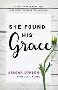 She Found His Grace eBook