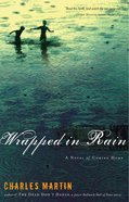 Wrapped in Rain Paperback