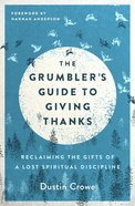 The Grumbler's Guide to Giving Thanks eBook