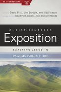 Exalting Jesus in Psalms 51-100 (Christ Centered Exposition Commentary Series) eBook