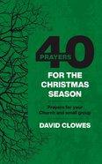 40 Prayers For the Christmas Season eBook