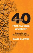 40 Prayers For All-Age Worship eBook