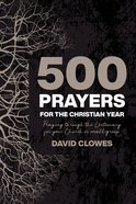 500 Prayers For the Christian Year eBook